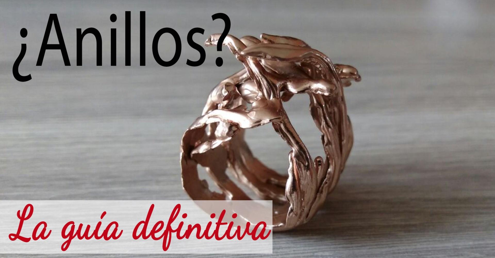 abad175cc659 La guía definitiva para comprar un anillo