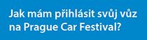 Jak mám přihlásit svůj vůz na Prague Car Festival?