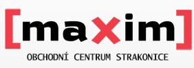 Maxim - obchodní centrum Strakonice